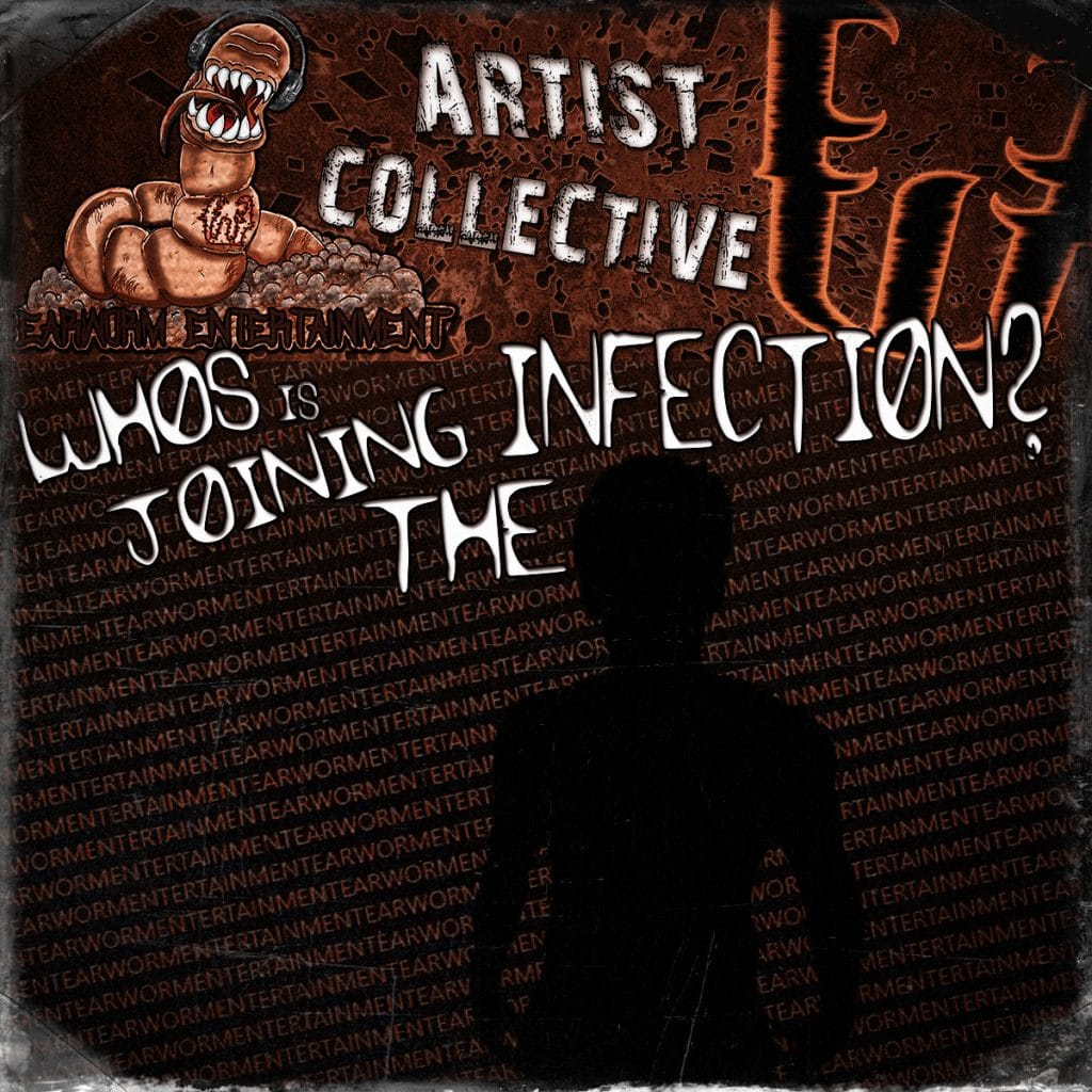 New Artist is Joining the Infection