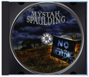 Mystah Spaulding No Trespassing Coming January 20th