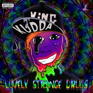 King Kudda Coming With Lovely Strange Drugs