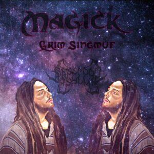 Grim Singmuf – Magick