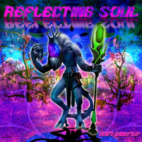 Grim Singmuf – Reflecting Soul