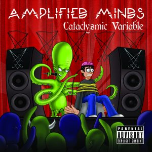The Cataclysmic Variable - Amplified Minds