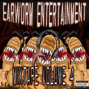 Earworm Entertainment Mixtape Volume 4