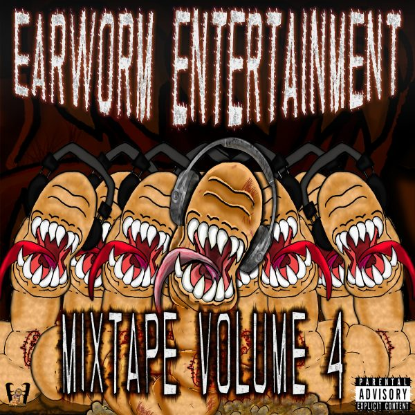 Earworm Entertainment Mixtape Volume 4