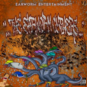 Earworm Entertainment Cypher Mixtape